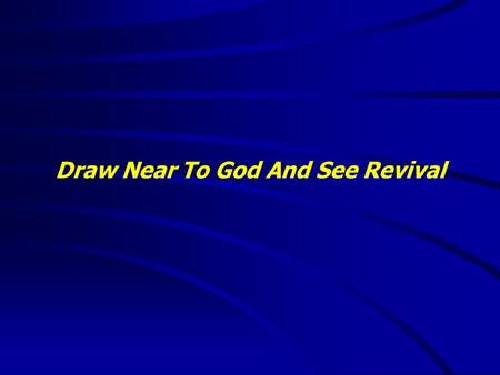 "Draw Near To God And See Revival. ""It is good to speak of God today."" Thank You for coming and worshiping."