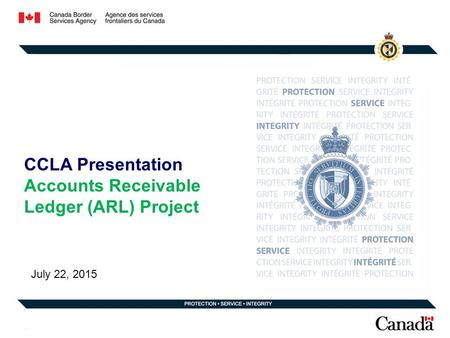 CCLA Presentation Accounts Receivable Ledger (ARL) Project July 22, 2015.
