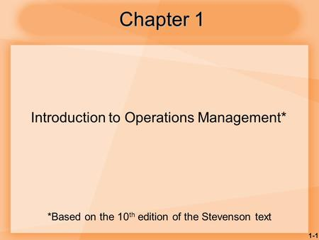 *Based on the 10th edition of the Stevenson text
