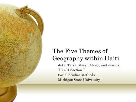 The Five Themes of Geography within Haiti