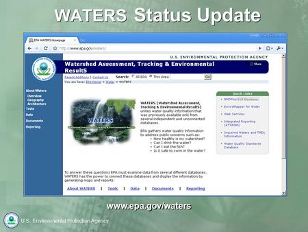 U.S. Environmental Protection Agency WATERS Status Update www.epa.gov/waters.