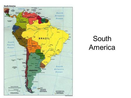 SOUTH AMERICA THE NEW WORLD Nations And Territories Ppt - South american population map