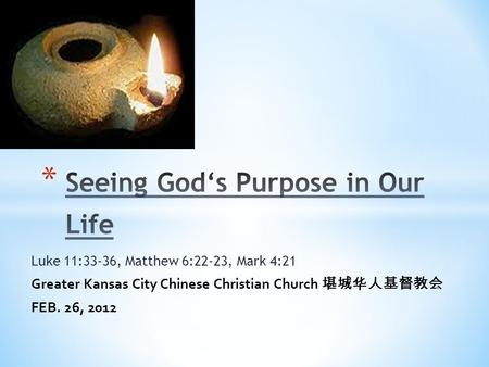 Seeing God's Purpose in Our Life