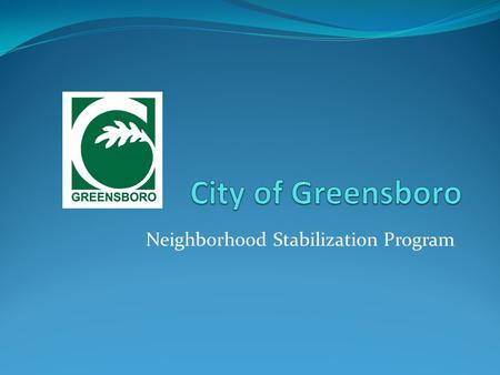 Neighborhood Stabilization Program. NSP Program Basics Established under the Housing & Economic Recovery Act of 2008 (not ARRA) Based on CDBG regulations.