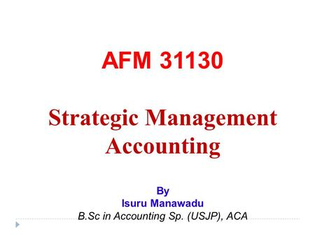 report on strategic management accounting of The journal of international management studies, volume 7 number 2, october, 2012 95 literature review on strategic management accounting practices.