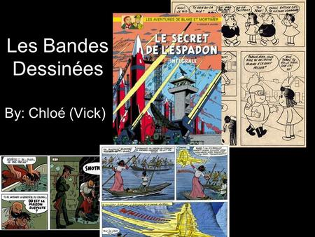 "Les Bandes Dessinées By: Chloé (Vick). Rodolphe Topffer Born on May 20, 1847 in Geneva Was originally a school teacher but turned in to ""the Father of."