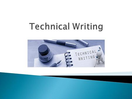 Technical Writing.