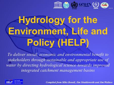 To deliver social, economic and environmental benefit to stakeholders through sustainable and appropriate use of water by directing hydrological science.