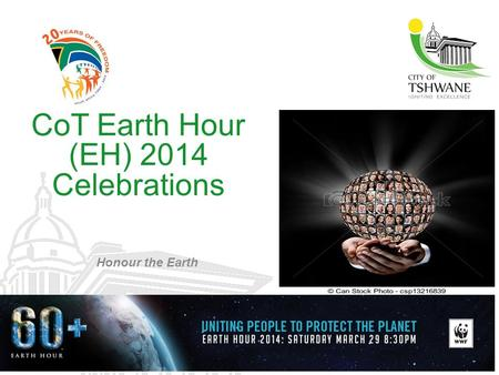 CoT Earth Hour (EH) 2014 Celebrations Honour the Earth.
