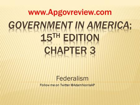 Federalism  Follow me on