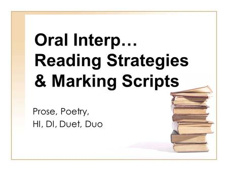 Oral Interp… Reading Strategies & Marking Scripts