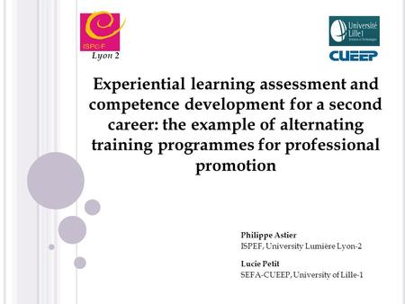 Experiential learning assessment and competence development for a second career: the example of alternating training programmes for professional promotion.