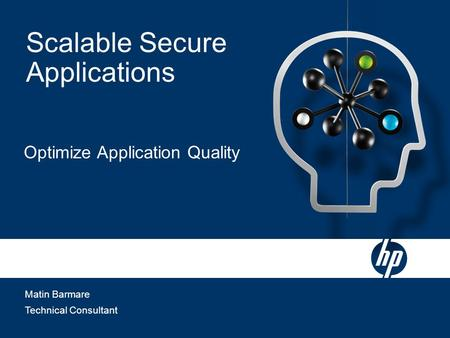 Matin Barmare Technical Consultant Scalable Secure Applications Optimize Application Quality.