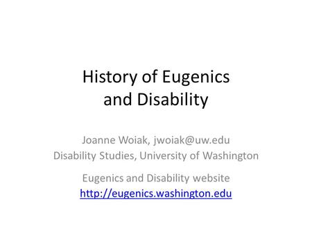 History of Eugenics and Disability