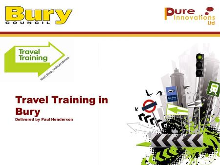 Travel Training in Bury Delivered by Paul Henderson.