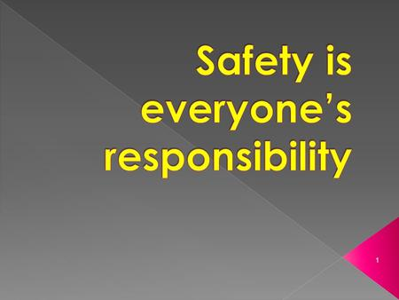 1.  Safety Vision › Think Safety ● Act Safely  Safety Mission › Create a physically and psychologically safe and secure learning environment for staff.
