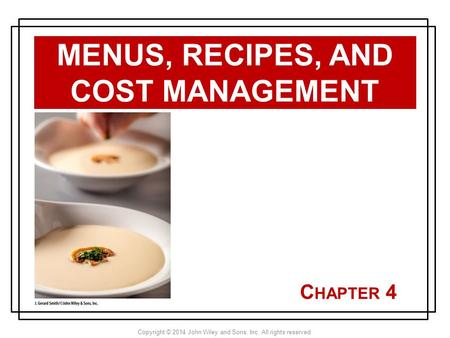 Menus, Recipes, and Cost Management