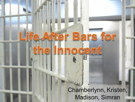 "Chamberlynn, Kristen, Madison, Simran. ""Miscarriage of Justice"" The conviction of someone for a crime they did not commit Civil or Criminal Cases Types."