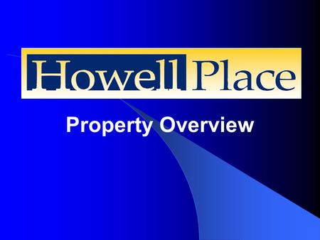 Property Overview. Howell Place 200-acre tract of North Baton Rouge land transformed to a multi-use commercial and industrial park.