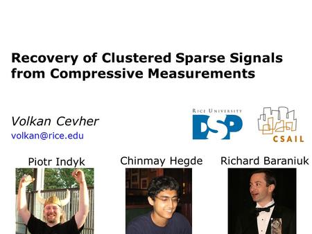 Recovery of Clustered Sparse Signals from Compressive Measurements