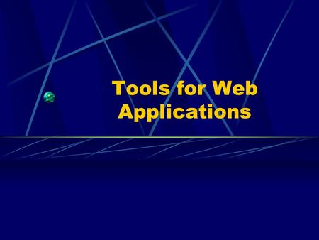 Tools for Web Applications. Overview of TCP/IP Link Layer Network Layer Transport Layer Application Layer.
