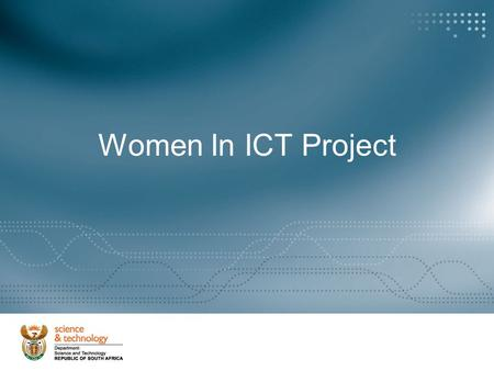 Women In ICT Project. Women Researchers as a Percentage of Total Researchers (Headcount) Per Sector (SA, 2003)