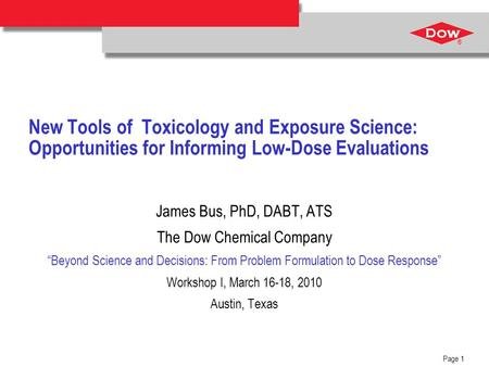 Ensure that there is free space of at least 3/16-inch (4.8 mm) around the DOW Diamond. ® Page 1 New Tools of Toxicology and Exposure Science: Opportunities.