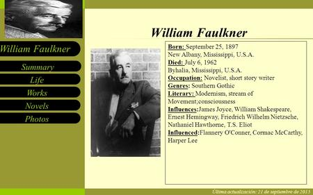 a biography of william faulkner born in new albany mississippi William faulkner born in new albany, ms  this facility is dedicated to the  enhancement of the quality of life for all citizens of new albany and union county.