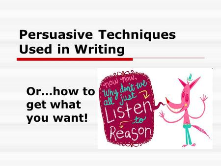 Persuasive techniques in speeches ppt