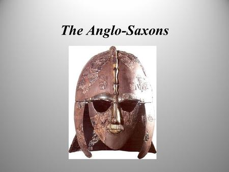 The Anglo-Saxons. Anglo Saxon Period In 449, three groups invaded Britain Angles Saxons Jutes.