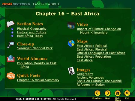 Chapter 16 – East Africa Section Notes Physical Geography History and Culture East Africa Today Video Impact of Climate Change on Mount Kilimanjaro Images.
