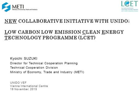 NEW Collaborative Initiative with UNIDO;
