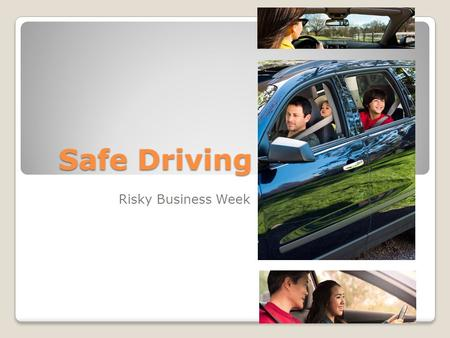 Safe Driving Risky Business Week. Airbag Safety Did you know? Air bags come out of the dashboard at up to 200 mph! That's faster than a blink of an eye!