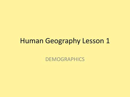 Human Geography Lesson 1
