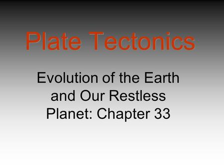 Evolution of the Earth and Our Restless Planet: Chapter 33