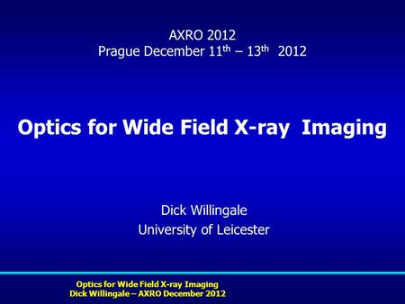 Optics for Wide Field X-ray Imaging