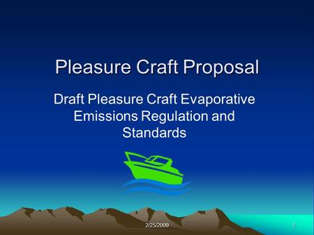 12/25/2009 Pleasure Craft Proposal Draft Pleasure Craft Evaporative Emissions Regulation and Standards.