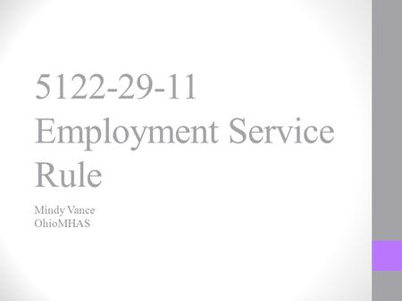 5122-29-11 Employment Service Rule Mindy Vance OhioMHAS.