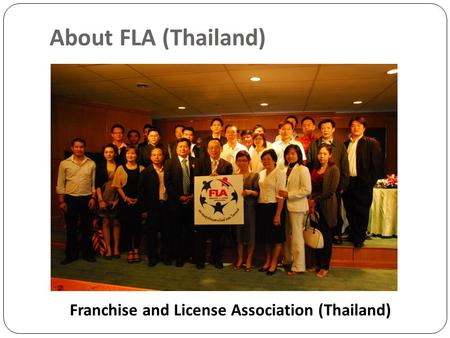 About FLA (Thailand) Franchise and License Association (Thailand)