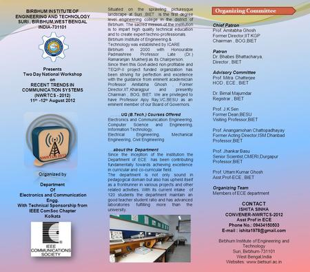 BIRBHUM INSTITUTE OF ENGINEERING AND TECHNOLOGY SURI, BIRBHUM,WEST BENGAL INDIA-731101 Presents Two Day National Workshop on RECENT TRENDS IN COMMUNICATION.
