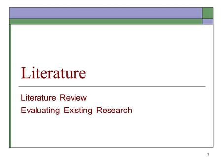 Literature Review Evaluating Existing Research