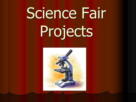 Science Fair Projects. Science Fair Project There are many sections of a science fair project: Research Paper (Abstract, Literature Review, Purpose/Hypothesis,