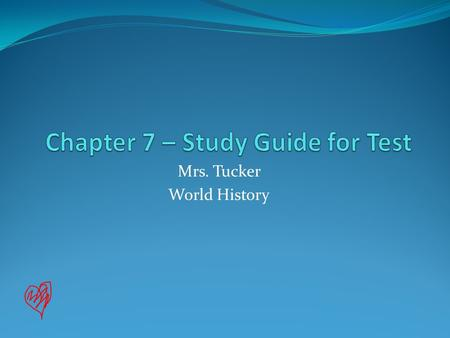 Chapter 7 – Study Guide for Test