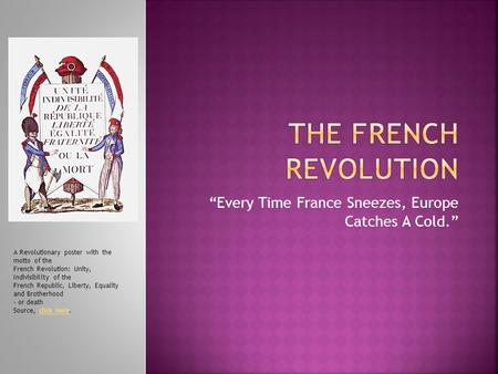 Chapter 19 a revolution in politics the era of the french revolution and napoleon ppt download for Poster revolution france