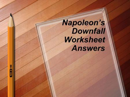 Napoleon's Downfall Worksheet Answers