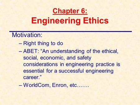 Chapter 6: Engineering Ethics