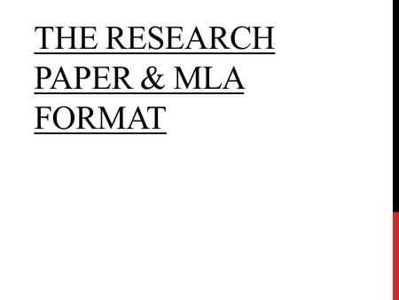 THE RESEARCH PAPER & MLA FORMAT. WHAT ARE THE BIGGEST PROBLEMS STUDENTS HAVE WHAT ARE THE BIGGEST PROBLEMS STUDENTS HAVE? Inserting Quotes correctly Citing.