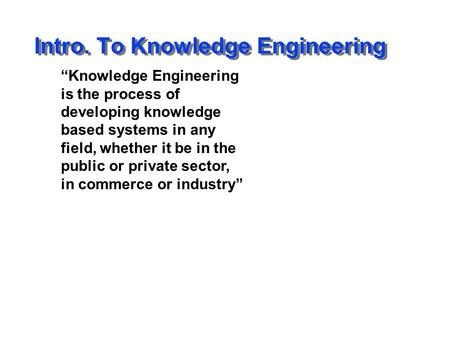 Intro. To Knowledge Engineering