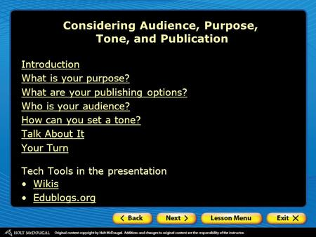 Considering Audience, Purpose, Tone, and Publication Introduction What is your purpose? What are your publishing options? Who is your audience? How can.