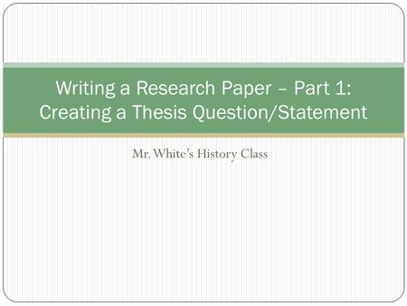 In A Research Paper A Thesis Statement Should